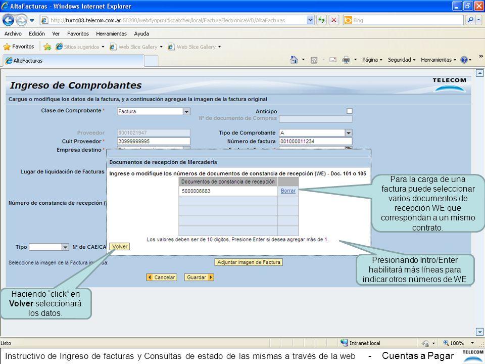 Para la carga de una factura puede seleccionar varios documentos de recepción WE que correspondan a un mismo contrato. Presionando Intro/Enter habilit