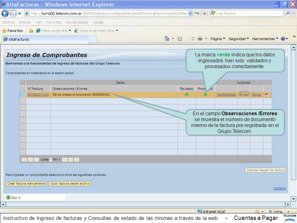 La marca verde indica que los datos ingresados han sido validados y procesados correctamente. En el campo Observaciones /Errores se muestra el número