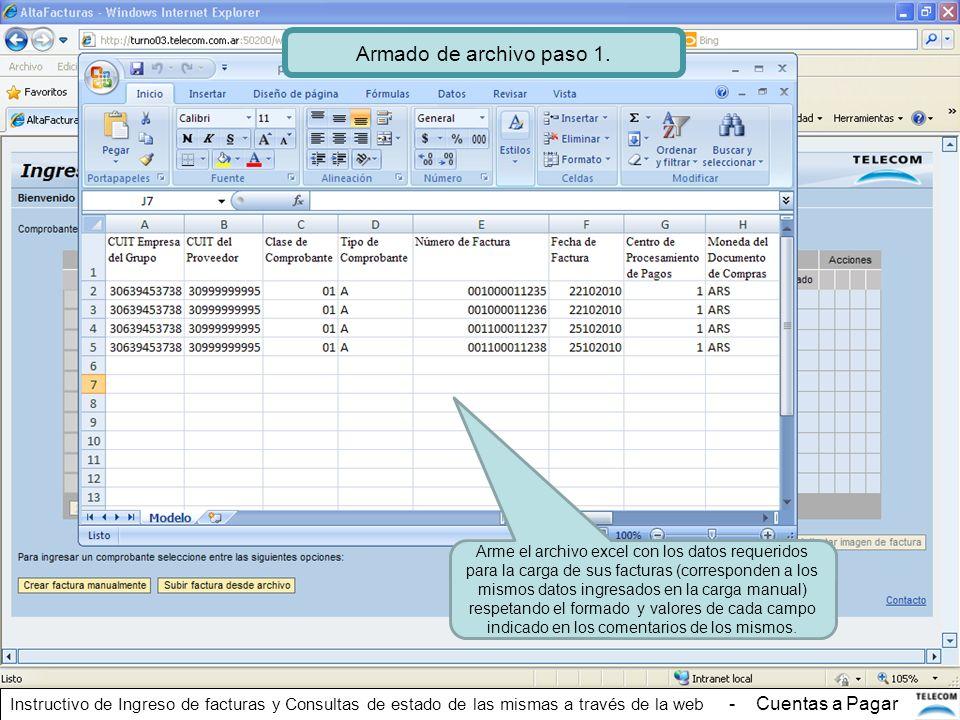Arme el archivo excel con los datos requeridos para la carga de sus facturas (corresponden a los mismos datos ingresados en la carga manual) respetand