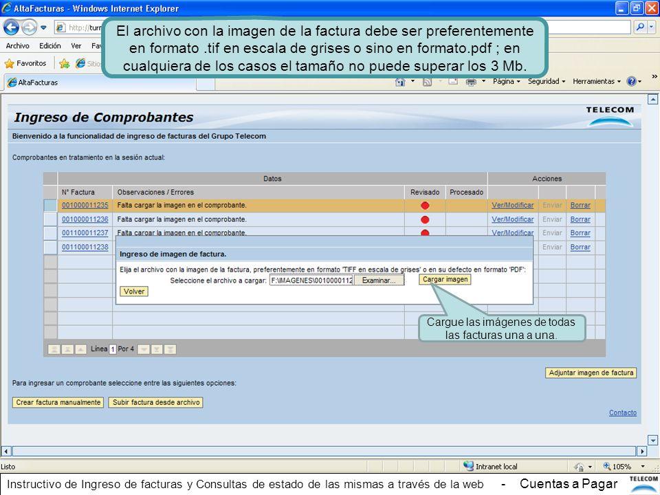 Cargue las imágenes de todas las facturas una a una. El archivo con la imagen de la factura debe ser preferentemente en formato.tif en escala de grise