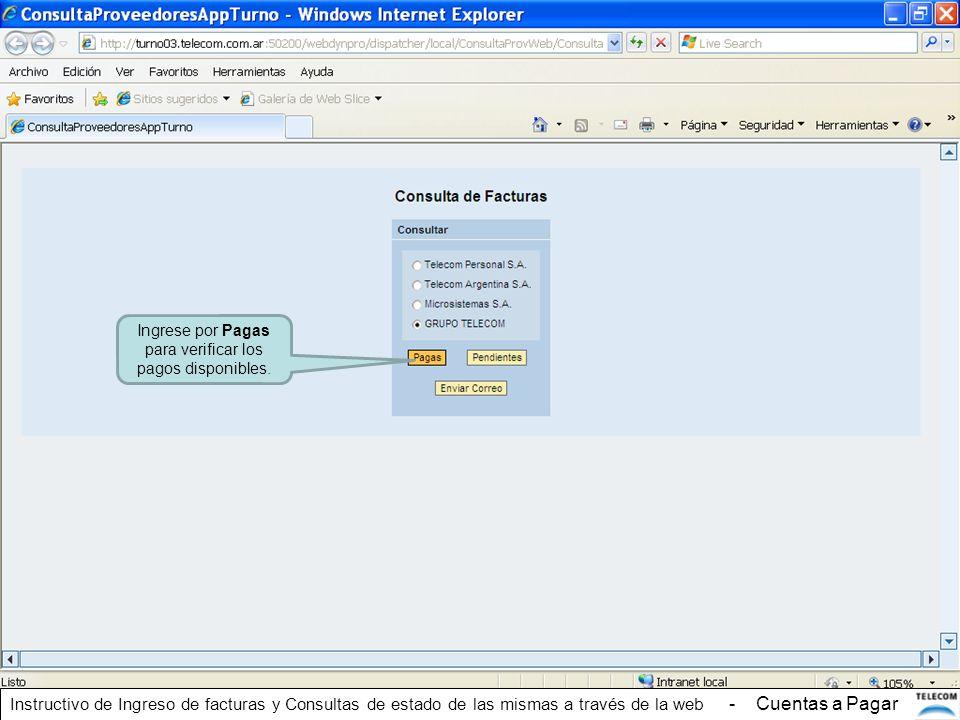 Ingrese por Pagas para verificar los pagos disponibles. Instructivo de Ingreso de facturas y Consultas de estado de las mismas a través de la web - Cu