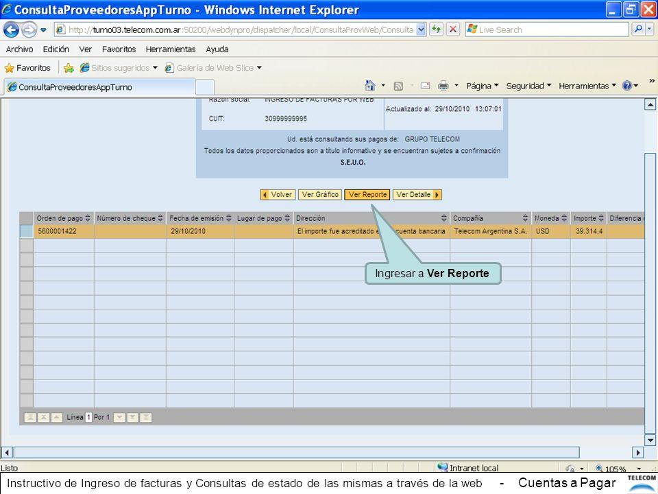 Ingresar a Ver Reporte Instructivo de Ingreso de facturas y Consultas de estado de las mismas a través de la web - Cuentas a Pagar