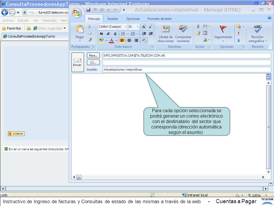 Para cada opción seleccionada se podrá generar un correo electrónico con el destinatario del sector que corresponda (dirección automática según el asu