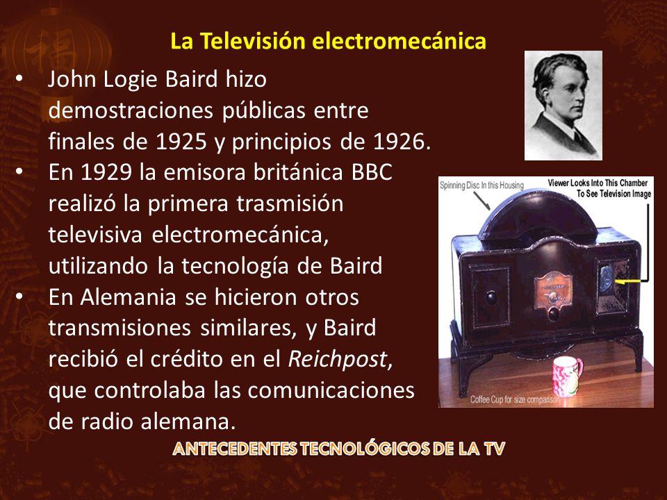 John Logie Baird hizo demostraciones públicas entre finales de 1925 y principios de 1926. En 1929 la emisora británica BBC realizó la primera trasmisi