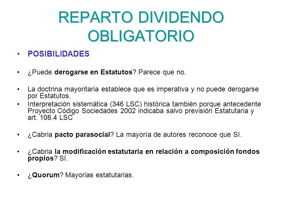 REPARTO DIVIDENDO OBLIGATORIO POSIBILIDADES ¿Puede derogarse en Estatutos.