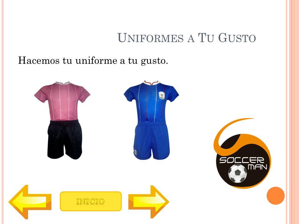 Q UIENES SOMOS Soccerman es una empresa dedicada a hacer uniformes deportivos de alta calidad.