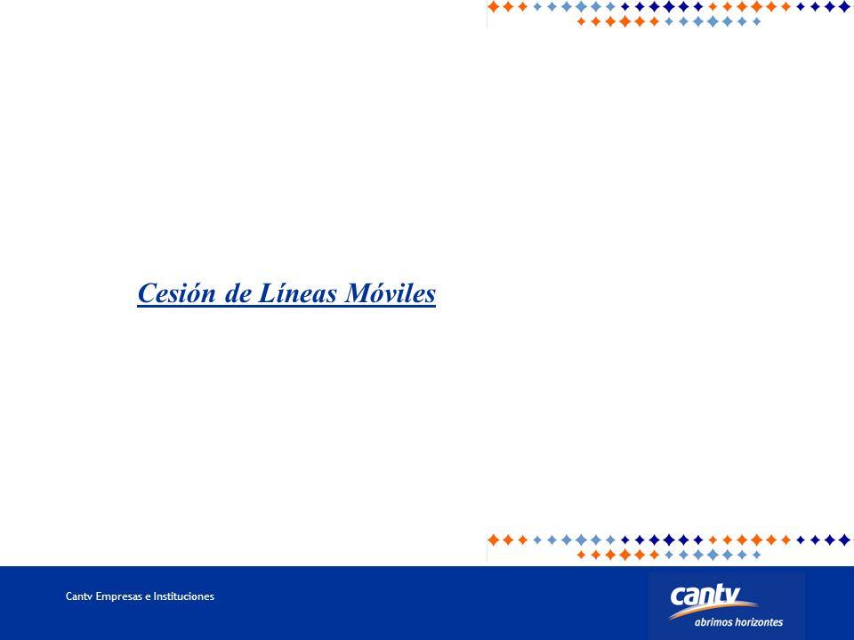 Cantv Empresas e Instituciones Cesión de Líneas Móviles