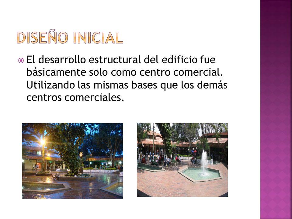 El desarrollo estructural del edificio fue básicamente solo como centro comercial. Utilizando las mismas bases que los demás centros comerciales.