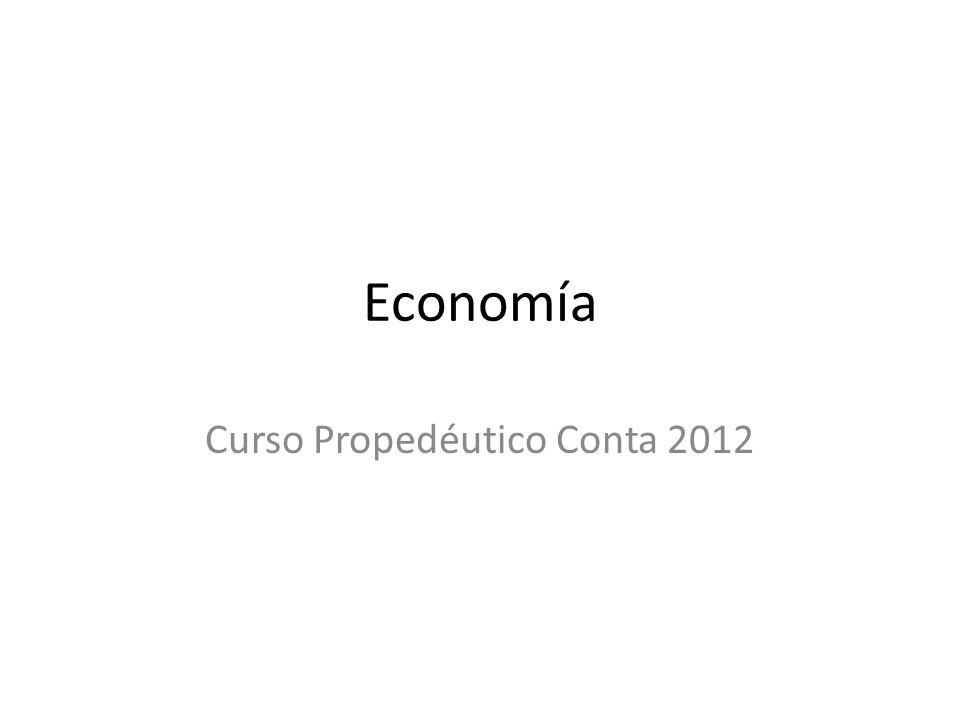 Economía Curso Propedéutico Conta 2012