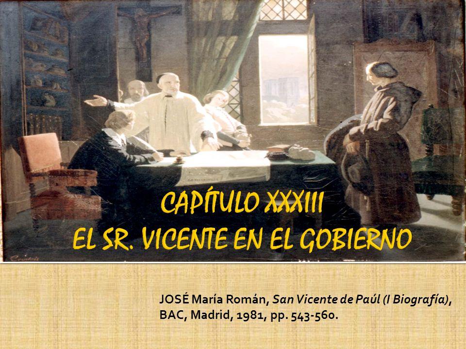 JOSÉ María Román, San Vicente de Paúl (I Biografía), BAC, Madrid, 1981, pp. 543-560.