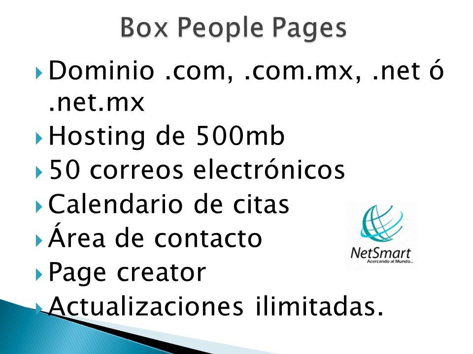 Dominio.com,.com.mx,.net ó.net.mx Hosting de 500mb 50 correos electrónicos Calendario de citas Área de contacto Page creator Actualizaciones ilimitada