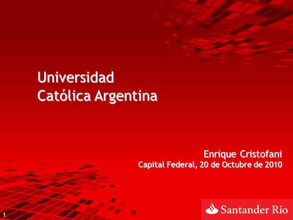 Universidad Católica Argentina Enrique Cristofani Capital Federal, 20 de Octubre de 2010 1