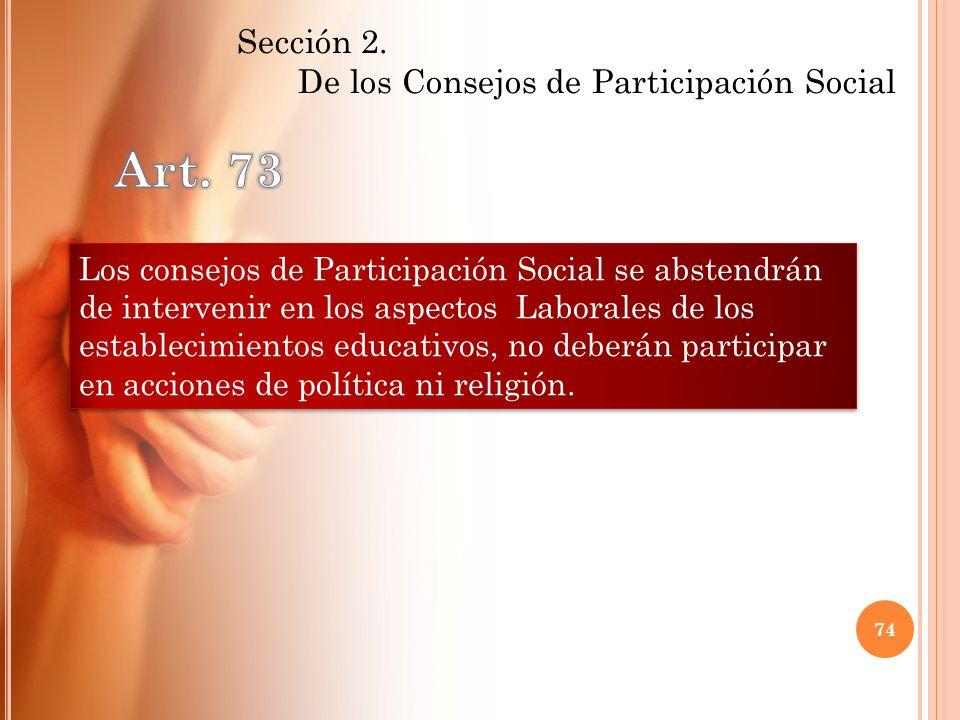 Los consejos de Participación Social se abstendrán de intervenir en los aspectos Laborales de los establecimientos educativos, no deberán participar e