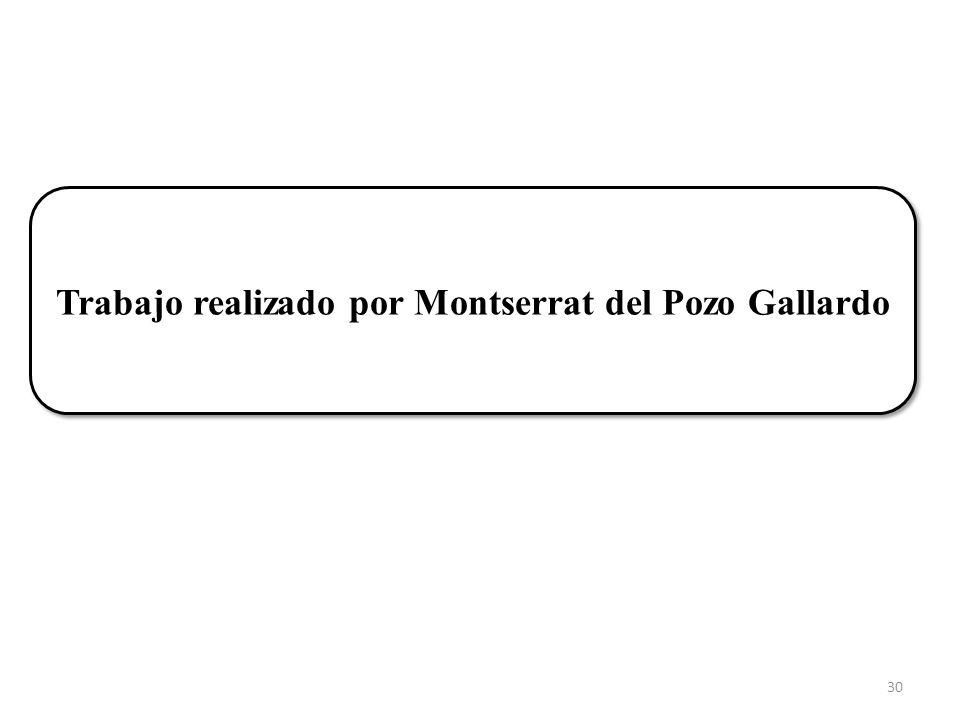 Trabajo realizado por Montserrat del Pozo Gallardo 30