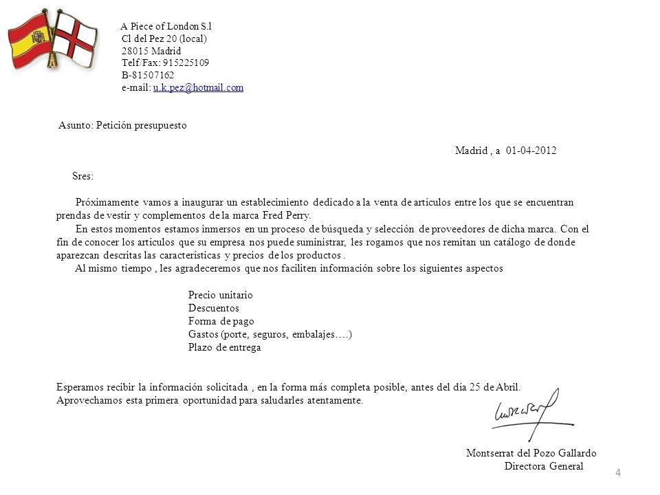 Mo ALBARAN Nª 12545 DATOS CLIENTE Fecha: 21 de abril de 2012 Empresa: A Piece of London Sl Domicilio.