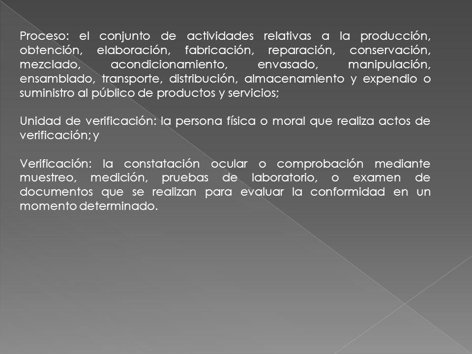Proceso: el conjunto de actividades relativas a la producción, obtención, elaboración, fabricación, reparación, conservación, mezclado, acondicionamie