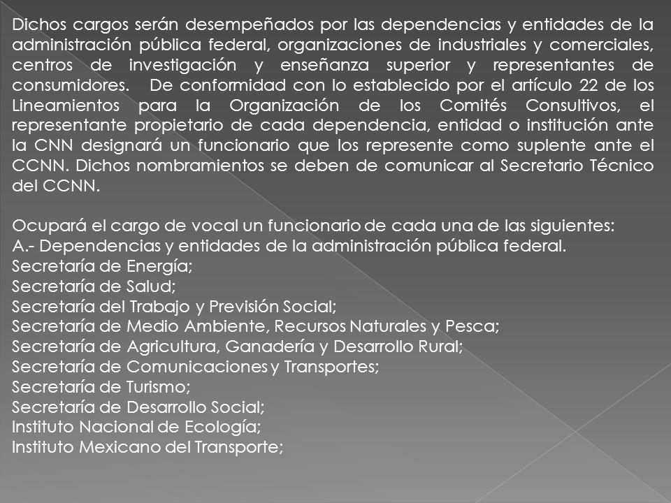 Instituto Nacional de Pesca; Consejo Nacional de Ciencia y Tecnología (CONACYT), y Centro Nacional de Metrología.