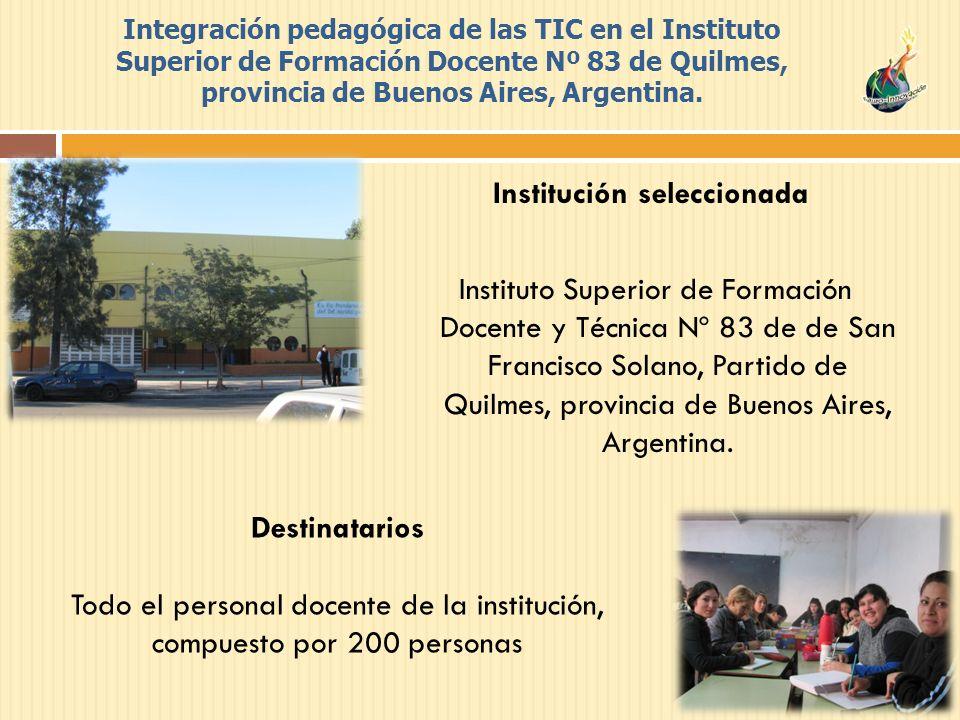 Integración pedagógica de las TIC en el Instituto Superior de Formación Docente Nº 83 de Quilmes, provincia de Buenos Aires, Argentina.