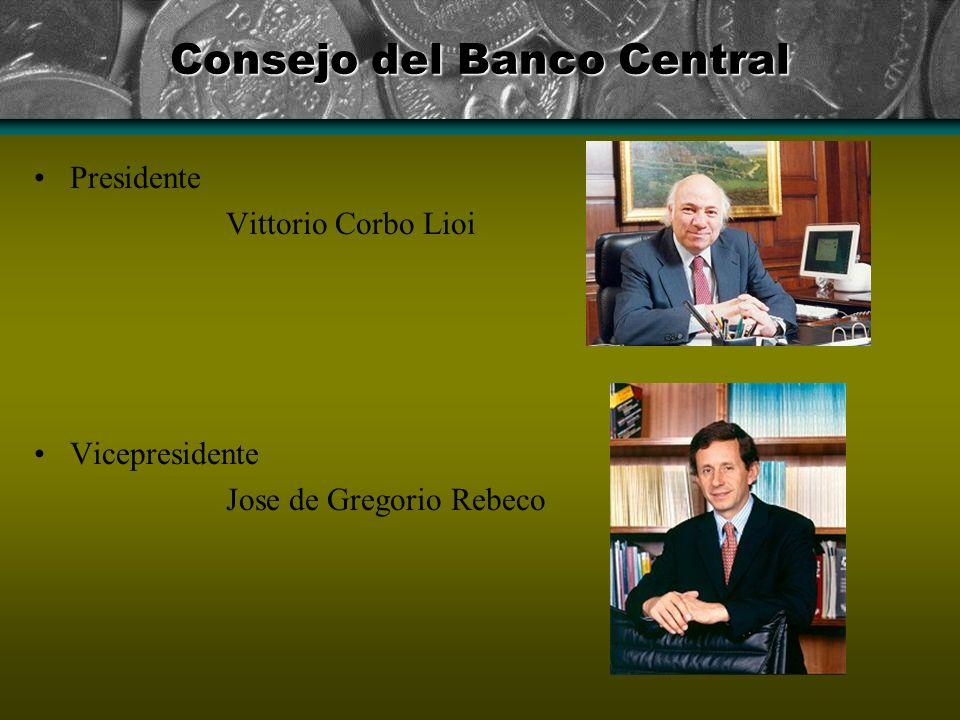 Consejo del Banco Central Presidente Vittorio Corbo Lioi Vicepresidente Jose de Gregorio Rebeco