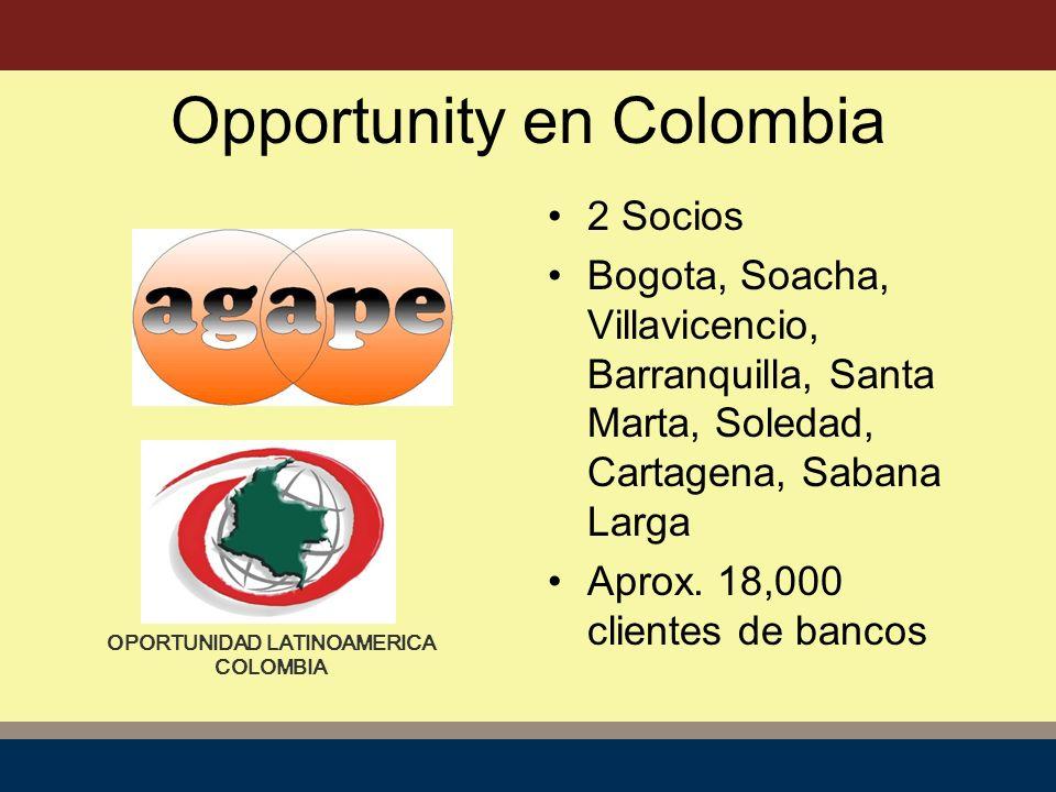 Opportunity en Colombia 2 Socios Bogota, Soacha, Villavicencio, Barranquilla, Santa Marta, Soledad, Cartagena, Sabana Larga Aprox.