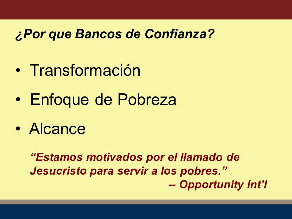 ¿Por que Bancos de Confianza.