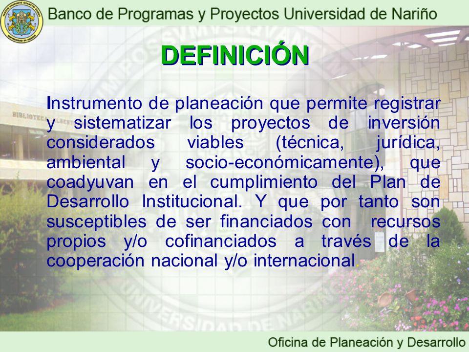 Instrumento de planeación que permite registrar y sistematizar los proyectos de inversión considerados viables (técnica, jurídica, ambiental y socio-e