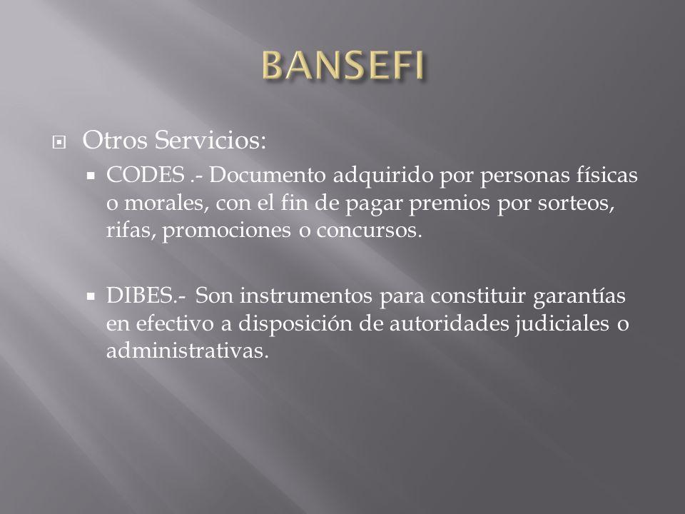 Otros Servicios: CODES.- Documento adquirido por personas físicas o morales, con el fin de pagar premios por sorteos, rifas, promociones o concursos.