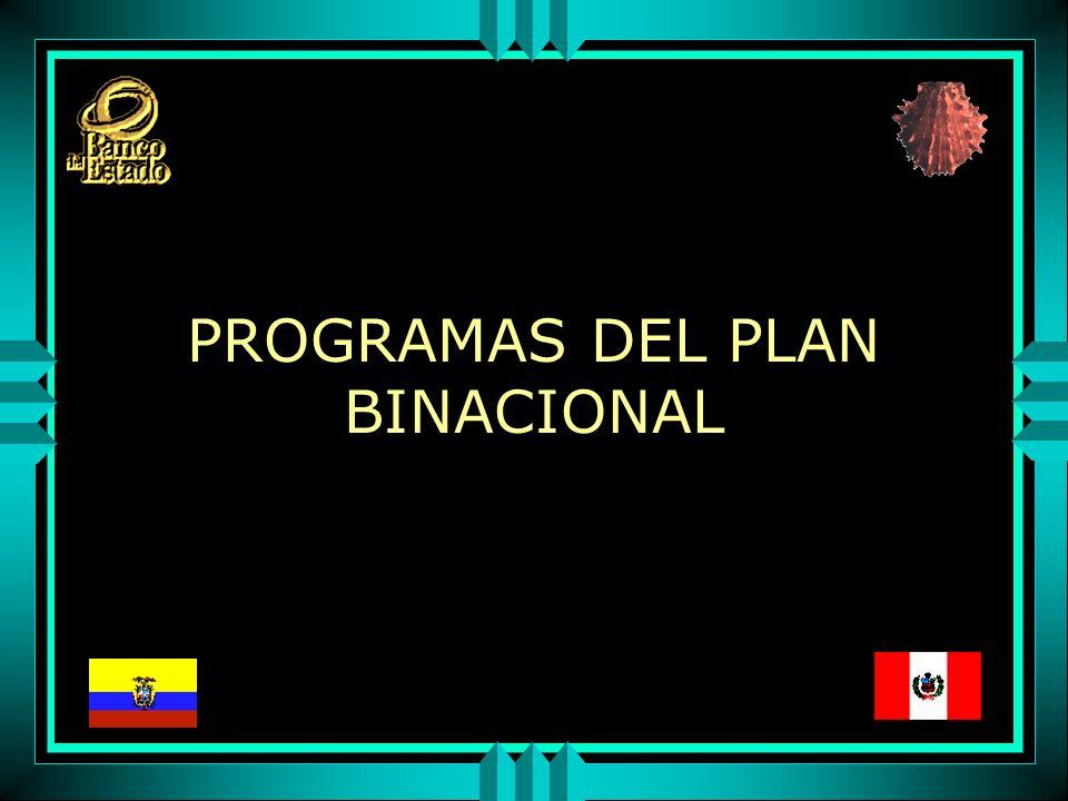PROGRAMAS DEL PLAN BINACIONAL