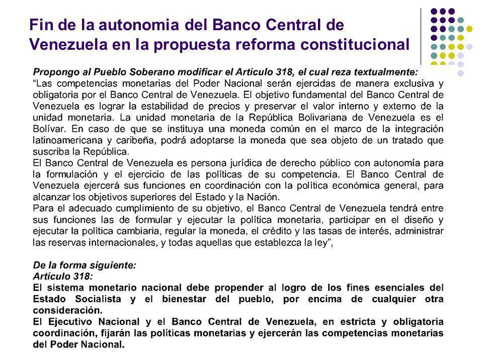 Fin de la autonomia del Banco Central de Venezuela en la propuesta reforma constitucional