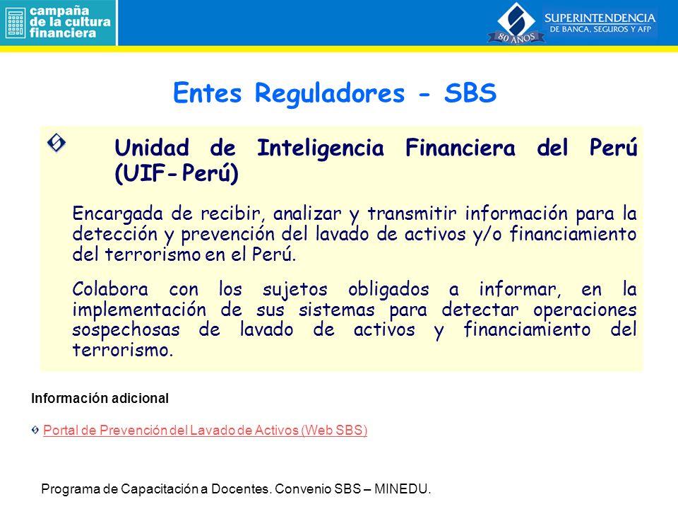 Unidad de Inteligencia Financiera del Perú (UIF-Perú) Encargada de recibir, analizar y transmitir información para la detección y prevención del lavado de activos y/o financiamiento del terrorismo en el Perú.