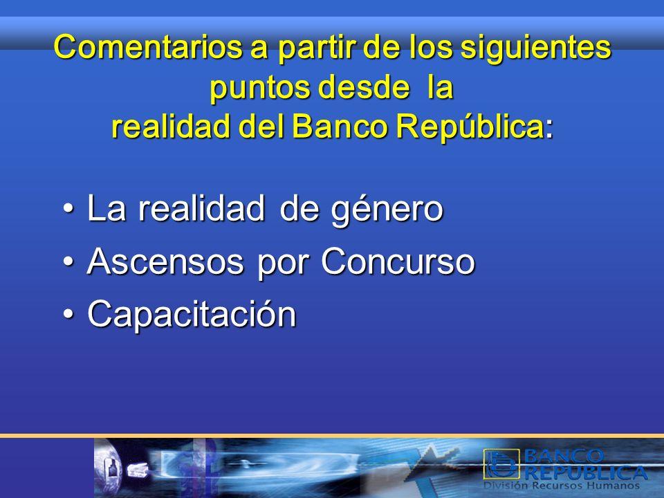 Banco de la República Oriental del Uruguay COMENTARIOS A PARTIR DEL ESTUDIO DEMANDAS DE CAPACITACION EN EL SECTOR FINANCIERO. SESGOS DE GENERO Y EVALU