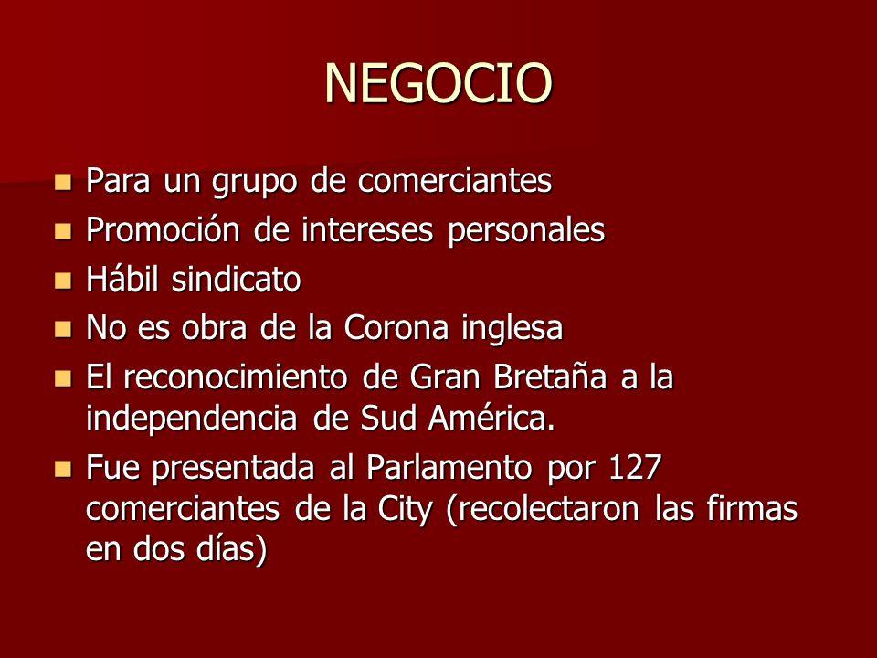 NEGOCIO Para un grupo de comerciantes Para un grupo de comerciantes Promoción de intereses personales Promoción de intereses personales Hábil sindicat