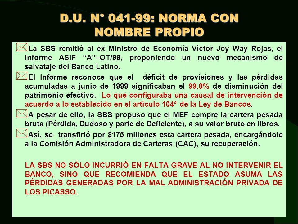 D.U.N° 041-99: NORMA CON NOMBRE PROPIO * La recomendación de la SBS se materializó en el D.U.