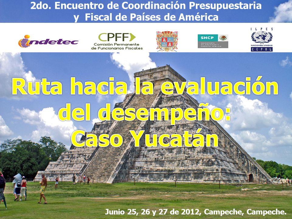 Junio 25, 26 y 27 de 2012, Campeche, Campeche. 2do. Encuentro de Coordinación Presupuestaria y Fiscal de Países de América
