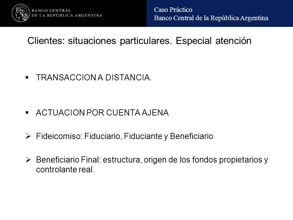 Caso Práctico Banco Central de la República Argentina GRUPO TANGO ACTIVIDAD FINANCIERA Número de Entidades: 19 4 Bancos (en Arg., Parag., Urug.y G.Cayman) 5 Administradoras de Fondos 10 Compañías Financieras ACTIVIDAD NO FINANCIERA Número de Empresas: 42 6 Supermercados 3 Agropecuarias 2 Inmobiliarias 2 Empresas de Transporte 13 Sociedades de Inversión y Otras Luxemburgo Gibraltar Brasil Uruguay G.Caymán Antillas Paraguay Chile Argentina