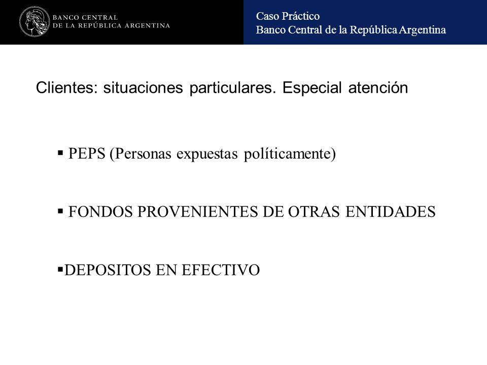 Caso Práctico Banco Central de la República Argentina CASO PRACTICO De ordenanza a millonario