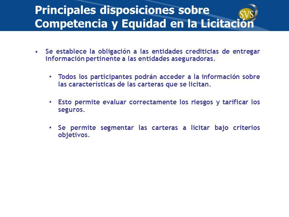 Se establece la obligación a las entidades crediticias de entregar información pertinente a las entidades aseguradoras. Todos los participantes podrán
