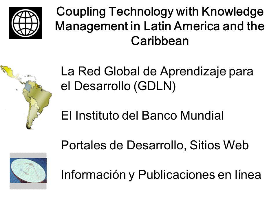Vinculando la Educación a Distancia con la Tecnología La Red Global de Aprendizaje para el Desarrollo Asociación Estratégica para el Desarrollo del Sector Salud en las Américas La Red de Aprendizaje para el Caribe