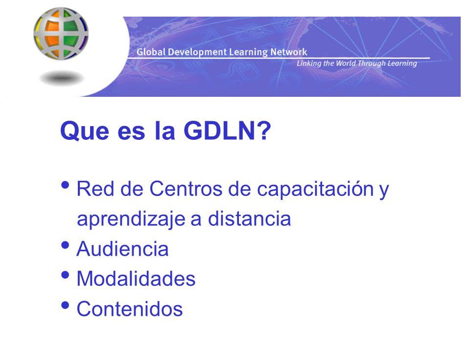 Los Centros de Aprendizaje a Distancia (CAD) y su papel Independientes Ubicados en diversas instituciones Auto-sostenibles Actores claves en el desarrollo y la administración de la GDLN Identificación de Necesidades