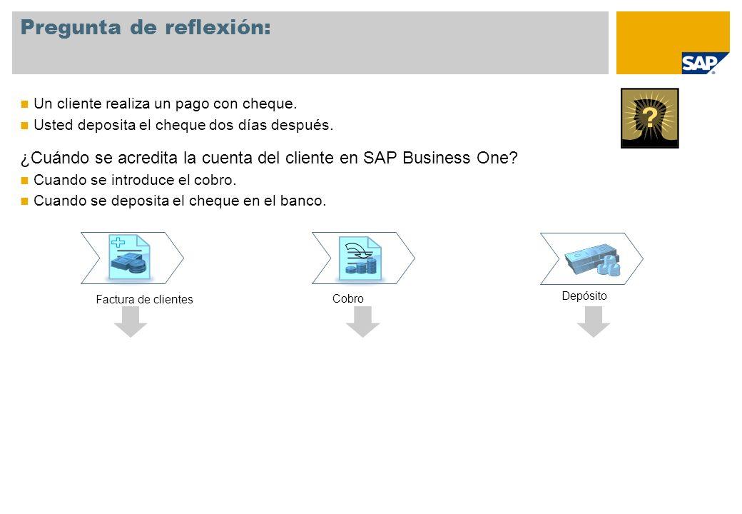 Un cliente realiza un pago con cheque. Usted deposita el cheque dos días después. ¿Cuándo se acredita la cuenta del cliente en SAP Business One? Cuand