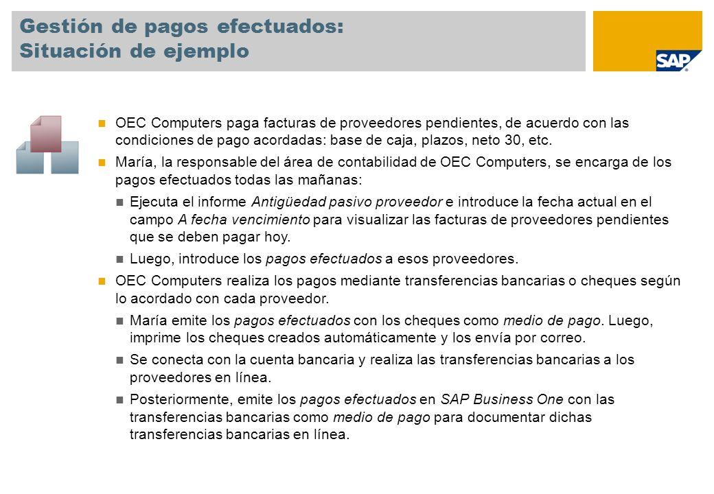 Gestión de pagos efectuados: Situación de ejemplo OEC Computers paga facturas de proveedores pendientes, de acuerdo con las condiciones de pago acorda