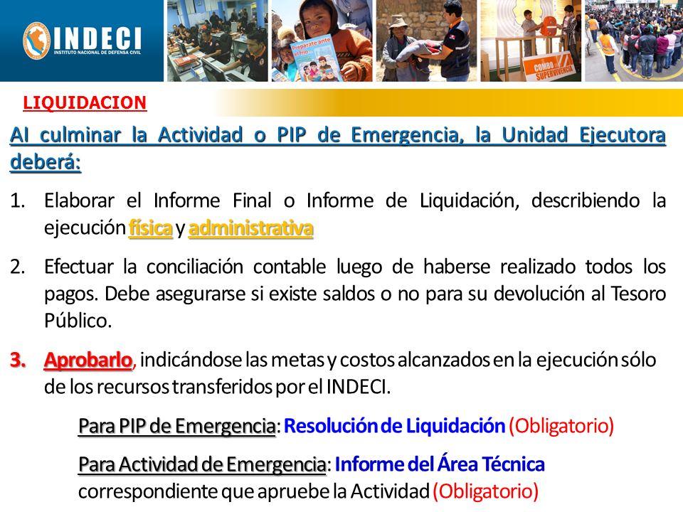 LIQUIDACIÓN (2) 4.Efectuar la devolución de saldos al Tesoro Público - Banco de la Nación, de ser el caso.