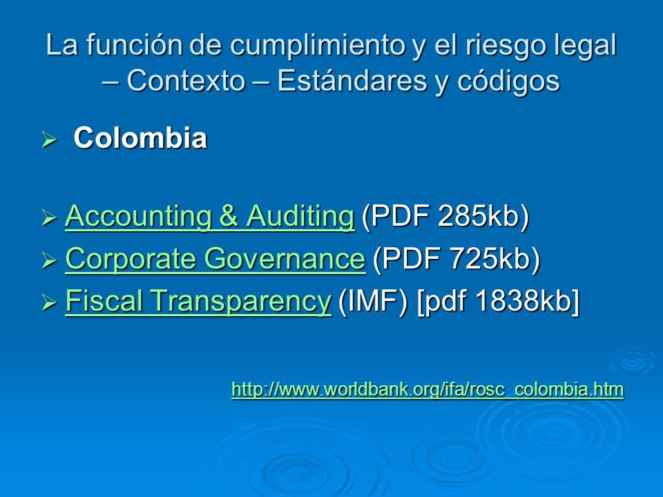 La función de cumplimiento y el riesgo legal – Contexto – Estándares y códigos Colombia Colombia Accounting & Auditing (PDF 285kb) Accounting & Auditi