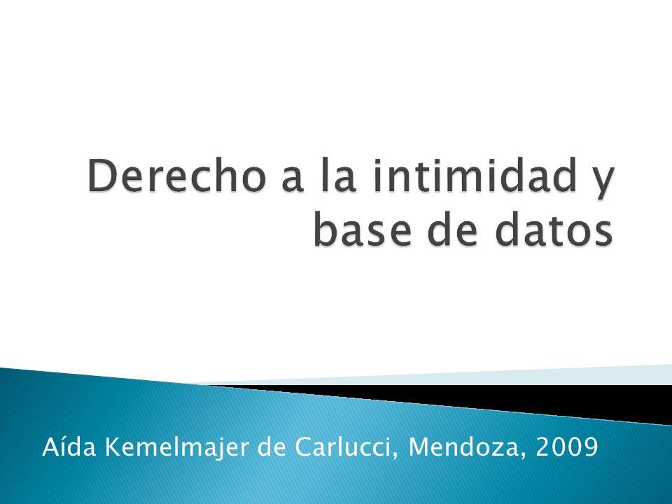 Aída Kemelmajer de Carlucci, Mendoza, 2009