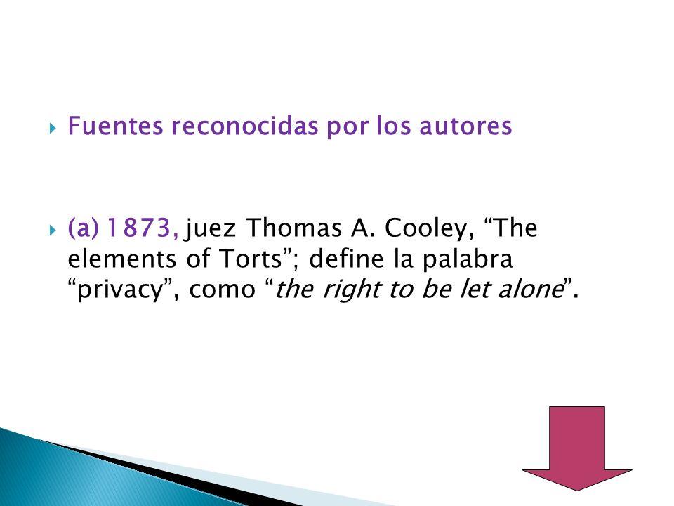 Fuentes reconocidas por los autores (a) 1873, juez Thomas A.