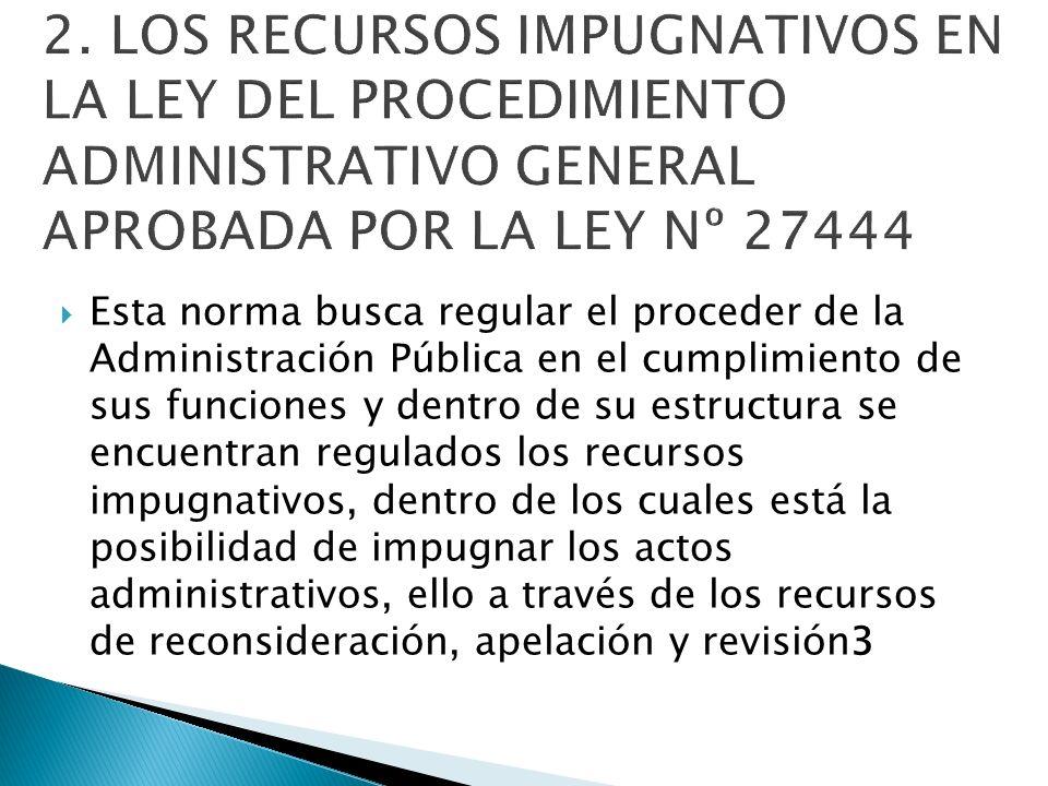Esta norma busca regular el proceder de la Administración Pública en el cumplimiento de sus funciones y dentro de su estructura se encuentran regulado
