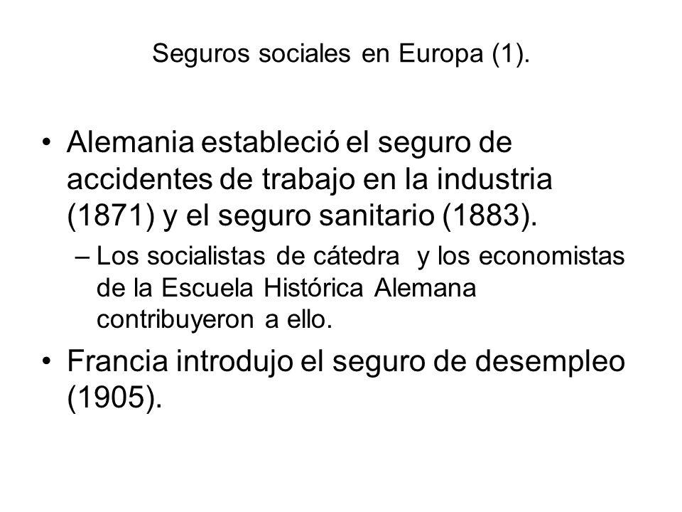 Seguros sociales en Europa (1). Alemania estableció el seguro de accidentes de trabajo en la industria (1871) y el seguro sanitario (1883). –Los socia