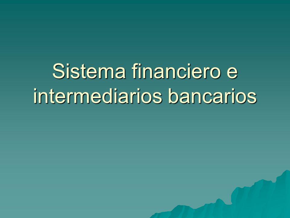 EL SISTEMA FINANCIERO ESPAÑOL.1.EL SISTEMA FINANCIERO.