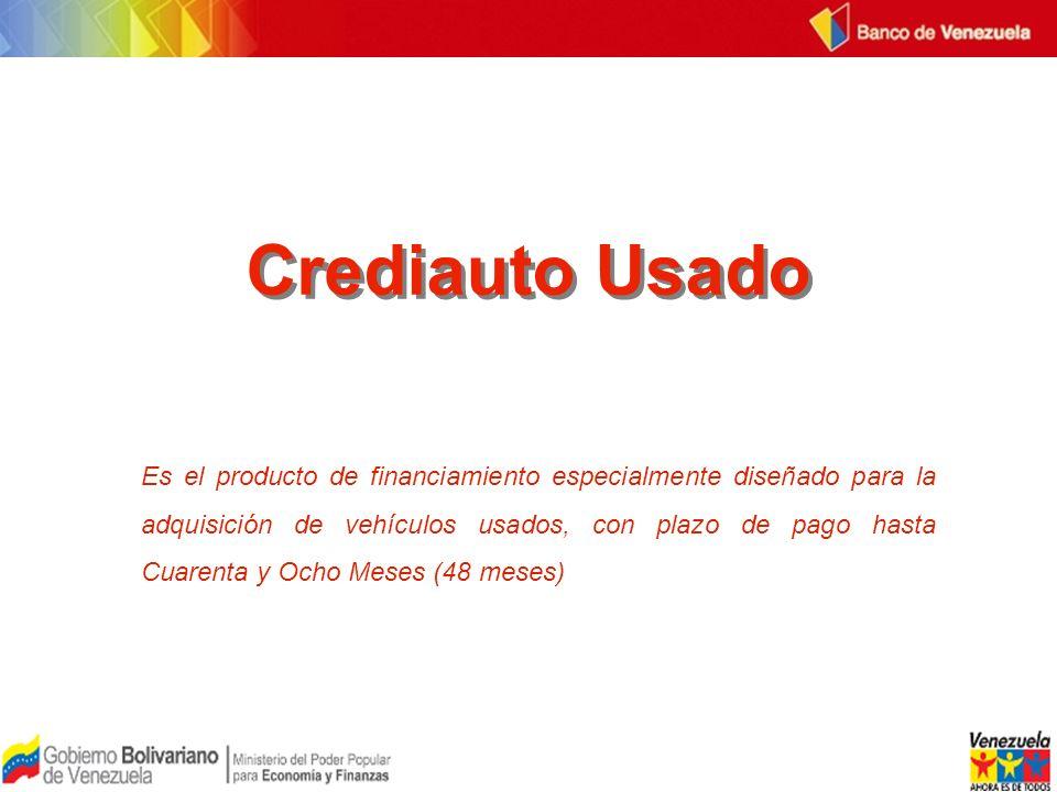 Crediauto Usado Es el producto de financiamiento especialmente diseñado para la adquisición de vehículos usados, con plazo de pago hasta Cuarenta y Oc