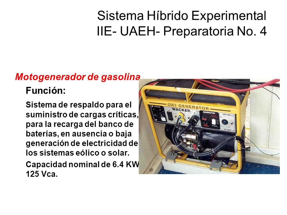 Motogenerador de gasolina Función: Sistema de respaldo para el suministro de cargas críticas, y para la recarga del banco de baterías, en ausencia o baja generación de electricidad de los sistemas eólico o solar.